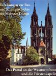 Forschungen zur Bau- und Kunstgeschichte des Meissner Domes