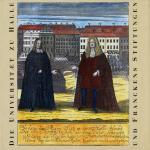Die Universität zu Halle und Franckens Stiftungen